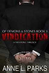 Vindication: Of Demons & Stones, Book Three (Tri-Stone Trilogy 3) Kindle Edition