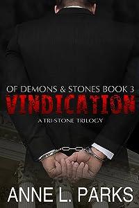 Vindication: Of Demons & Stones, Book Three (Tri-Stone Trilogy 3)