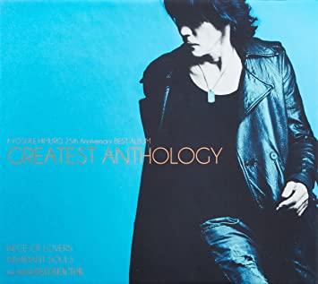 Anniversary BEST ALBUM GREATEST ANTHOLOGYの氷室京介