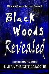Black Woods Revealed (Black Woods Series Book 2) Kindle Edition