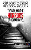 The Girl and the Horrors of Howard Avenue (Notorious USA, Oregon Book 3)