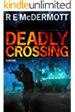 Deadly Crossing (A Tom Dugan Thriller Book 3) (English Edition)