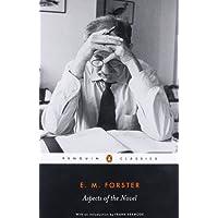 Aspects of the Novel (Penguin Classics)