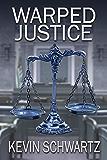 Warped Justice