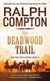 The Trail Drive: The Deadwood Trail