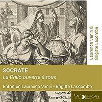 Socrate: La philo ouverte à tous