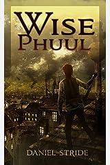 Wise Phuul Kindle Edition