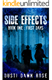 Side Effects: Book One: First Days