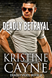 Deadly Betrayal (Deadly Vices Book 3)