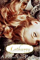 Lethargy - a Princess and the Pea story (Fairy Tales Retold) Kindle Edition