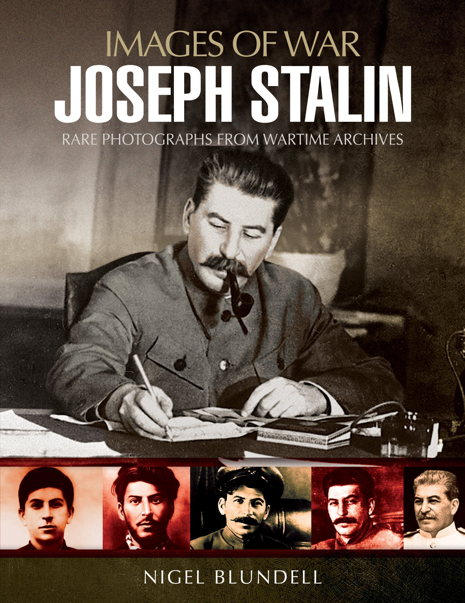 Read Online Joseph Stalin: Images of War PDF