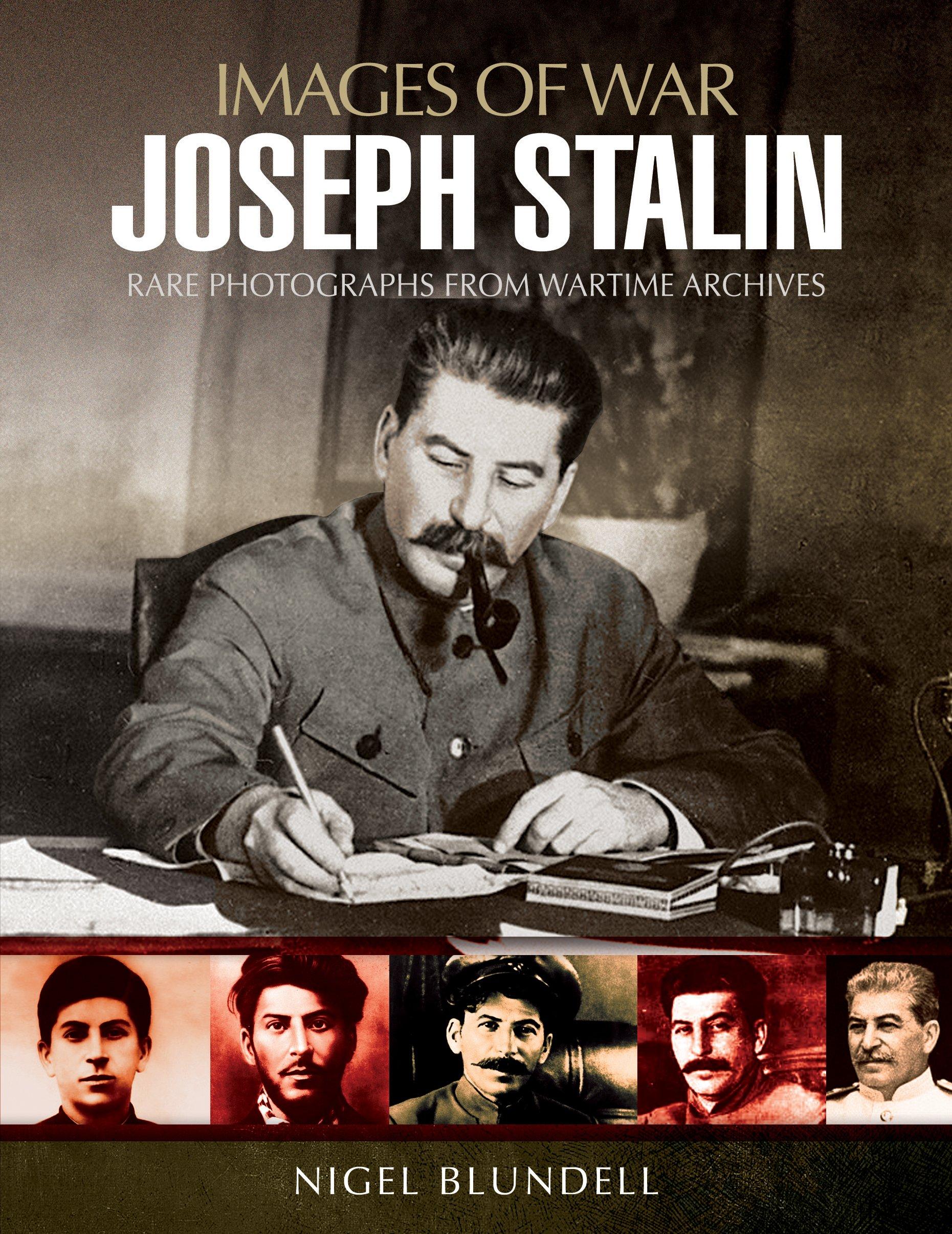 Read Online Joseph Stalin: Images of War pdf epub