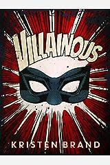 Villainous (The White Knight & Black Valentine Series Book 2) Kindle Edition