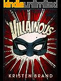 Villainous (The White Knight & Black Valentine Series Book 2)