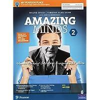 Amazing minds. Wonderstanding. Per le Scuole superiori. Con e-book. Con espansione online [Lingua inglese]: 2