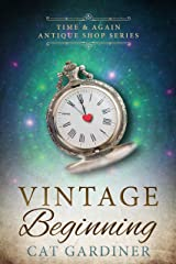 Vintage Beginning: (1940s Time-travel Romance) (Time & Again Antique Shop Series Book 4) Kindle Edition