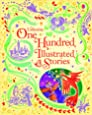 One Hundred Illustrated Stories (Usborne Illustrated Stories Collection)