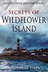 Secrets of Wildflower Island: Mystery, Thriller (Wildflower Mystery Series Book 1) Kindle Edition