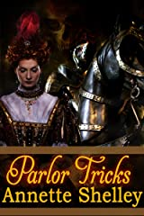 Parlor Tricks Kindle Edition