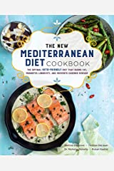 The New Mediterranean Diet Cookbook: The Optimal Keto-Friendly Diet that Burns Fat, Promotes Longevity, and Prevents Chronic Disease (Keto for Your Life) Kindle Edition