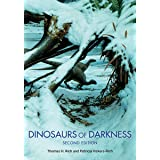 Dinosaurs of Darkness: In Search of the Lost Polar World (Life of the Past)