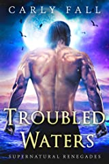 Troubled Waters (A Paranormal Military Suspense Romance) (Supernatural Renegades Book 1) Kindle Edition