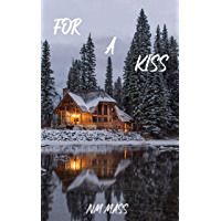FOR A KISS (French Edition) book cover