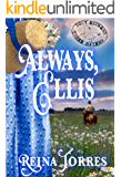 Always, Ellis (Three Rivers Express Book 5)