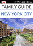 Family Guide New York City (DK Eyewitness Travel Family Guides)