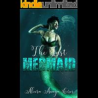 The Last Mermaid (English Edition)