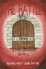 The Battle: The Four Series - Book III Kindle Edition