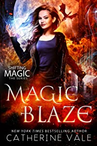 Magic Blaze (Shifting Magic Book 3)