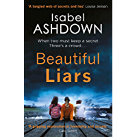 Beautiful Liars: Shortlisted in the Dead Good Reader Awards 2018 (English Edition)