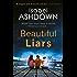 Beautiful Liars: a gripping thriller about friendship, dark secrets and bitter betrayal