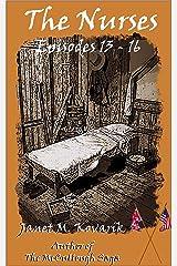 The Nurses: Episodes 13-16 Kindle Edition