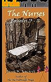 The Nurses: Episodes 13-16