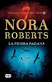 La piedra pagana (Trilogía Signo del Siete 3) (Spanish Edition)
