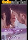Tre minuti di me: Tre minuti di me series Vol. 1