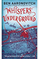 Whispers Under Ground (Rivers of London Book 3) Kindle Edition