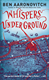 Whispers Under Ground (Rivers of London Book 3)