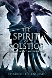 The Spirit of Solstice (Malykant Mysteries Book 6)