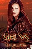 Girl Vs