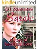 Sarah: A Story of Sacrificial Love (Women of God: Lancaster County Book 2)
