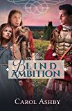 Blind Ambition (Light in the Empire)