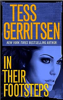 In Their Footsteps  Presumed Guilty Tess Gerritsen