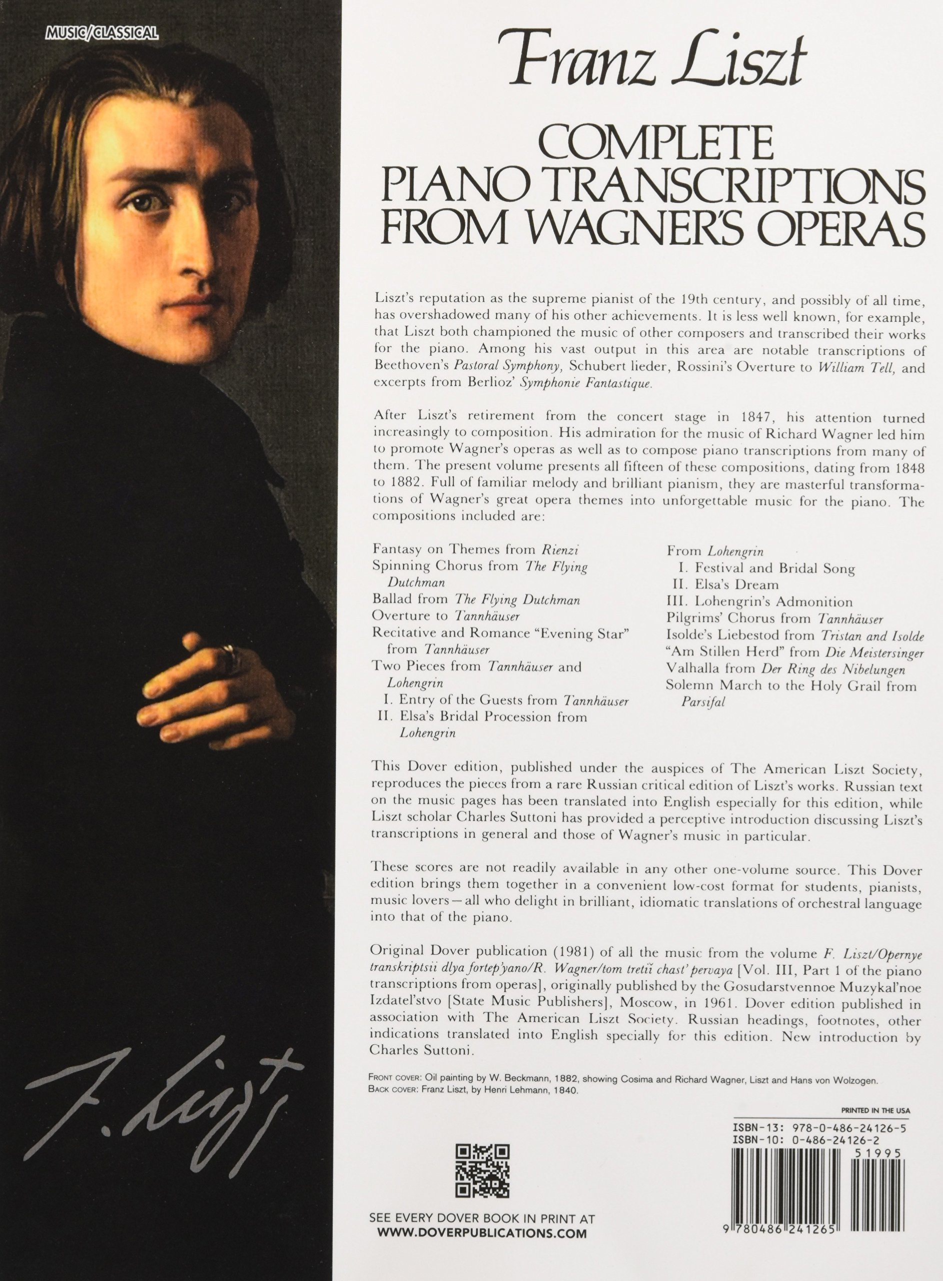 Complete Piano Transcriptions from Wagner's Operas (Dover Music for Piano):  Franz Liszt: 0800759241262: Amazon.com: Books