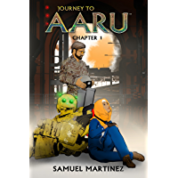 Journey to Aaru: Chapter 1 (English Edition)