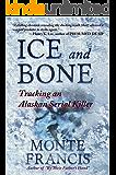 Ice and Bone: Tracking An Alaskan Serial Killer (English Edition)
