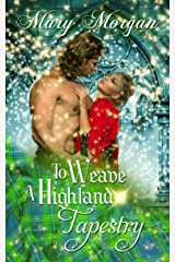 To Weave A Highland Tapestry (A Tale from the Order of the Dragon Knights) Kindle Edition