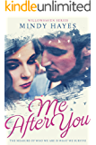 Me After You (Willowhaven Series Book 1)